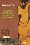 VENENOS DE DEUS, REMEDIOS DO DIABO