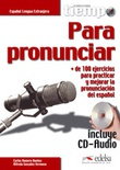 TIEMPO PARA PRONUNCIAR  LIBRO + CD AUDIO