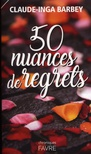 50 nuances de regrets