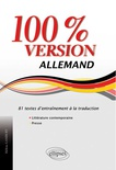 Allemand. 100% version. 81 textes d'entraînement à la traduction