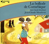La ballade de Cornebique (audio)