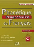 Phonétique progressive du Français (niveau débutant) (incl. CD)